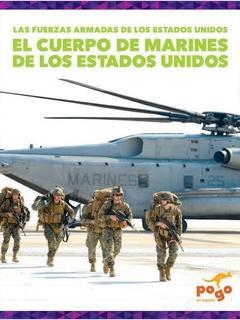 El Cuerpo de Marines de los Estados Unidos (U.S. Marine Corps)