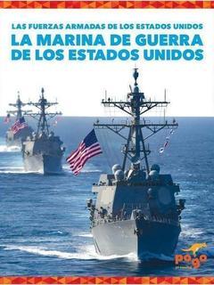 La Marina de Guerra de los Estados Unidos (U.S. Navy)