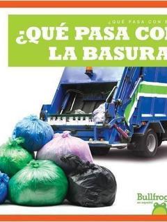 ¿Qué pasa con la basura?