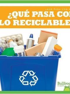 ¿Qué pasa con lo reciclable?