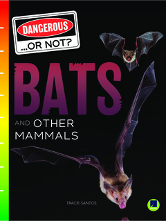 Bats and Other Mammals