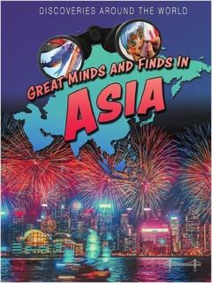 Great Minds and Finds in Asia