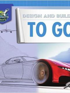 Design and Build It to Go