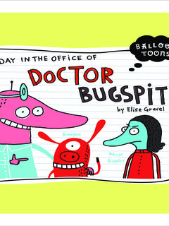 A Day in the Office of Dr. Bugspit