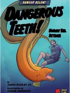 Dangerous Teeth!