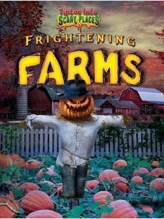Frightening Farms