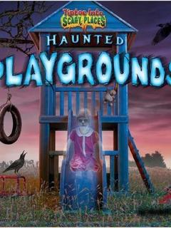 Haunted Playgrounds