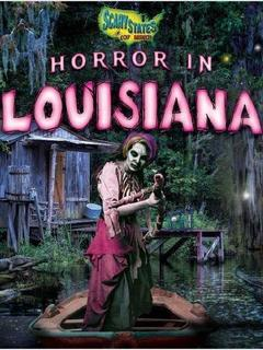 Horror in Louisiana