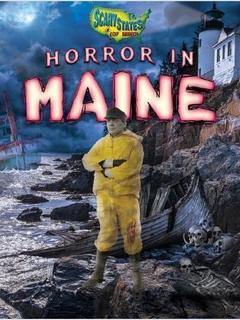 Horror in Maine