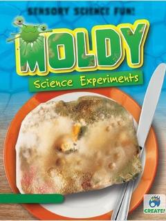 Moldy Science Experiments