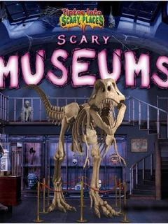 Scary Museums