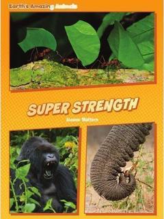Animal Superpowers: Super Strength