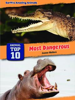 Animal Top 10: Most Dangerous