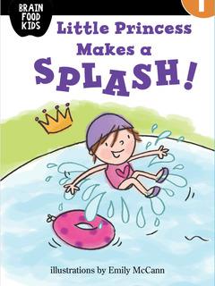 Little Princess Makes a Splash!