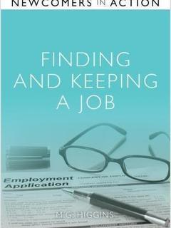 Finding and Keeping a Job