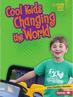 Cool Kids Changing the World