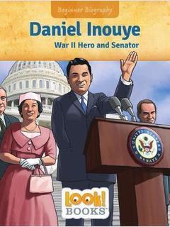 Daniel Inouye World War II Hero and Senator