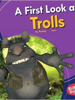 A First Look at Trolls