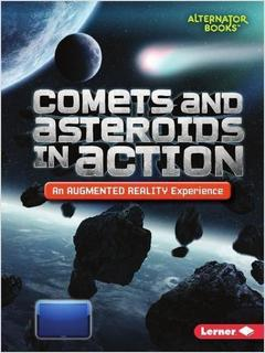 Comets and Asteroids in Action