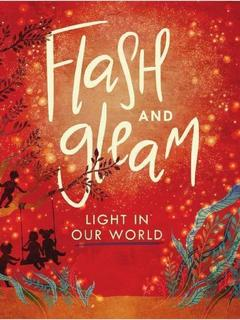 Flash and Gleam Light in Our World