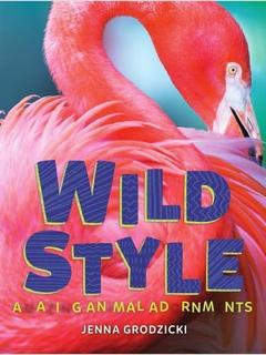 Wild Style Amazing Animal Adornments
