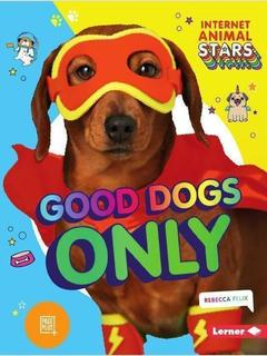 Good Dogs Only