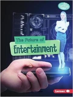 The Future of Entertainment