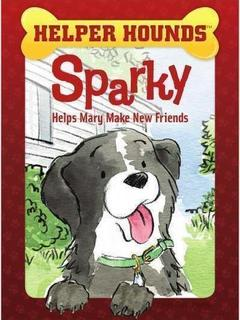 Sparky Helps Mary Make Friends