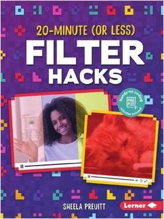 20-Minute (Or Less) Filter Hacks