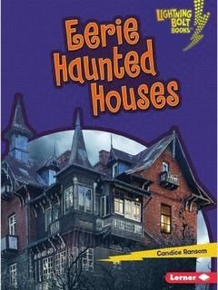 Eerie Haunted Houses