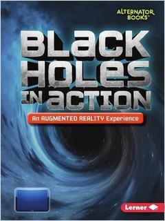 Black Holes in Action: An Augmented Reality Experience