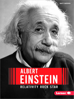 Albert Einstein:  Relativity Rock Star