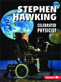 Stephen Hawking:  Celebrated Physicist
