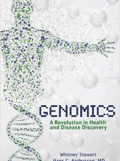 Genomics:  A Revolution in Health and Disease Discovery