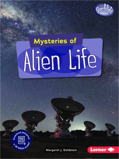 Mysteries of Alien Life
