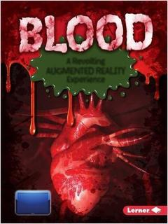 Blood: A Revolting Augmented Reality Experience