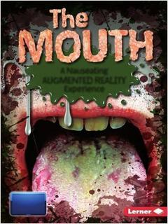 The Mouth: A Nauseating Augmented Reality Experience