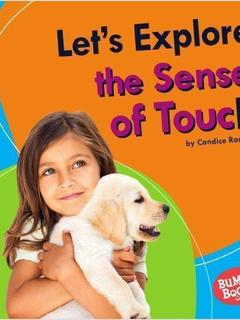 Let's Explore the Sense of Touch