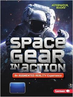 Space Gear in Action:  An Augmented Reality Experience