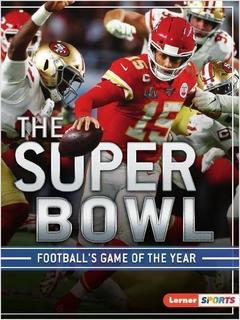 The Super Bowl:  Football's Game of the Year
