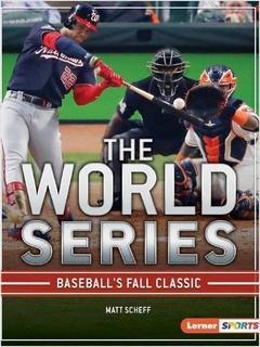 The World Series: Baseball's Fall Classic