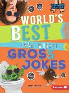 World's Best (and Worst) Gross Jokes