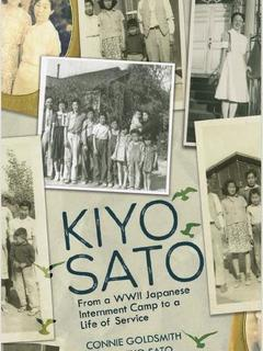 Kiyo Sato: From a WWII Japanese Internment Camp to a Life of Service