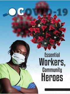 Essential Workers, Community Heroes