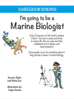I'm going to be a Marine Biologist