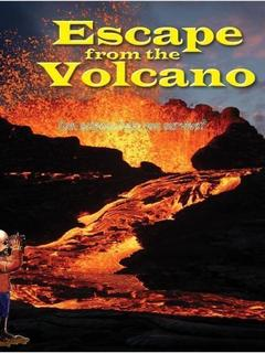 Escape from the Volcano