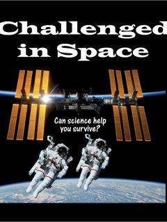 Challenged in Space