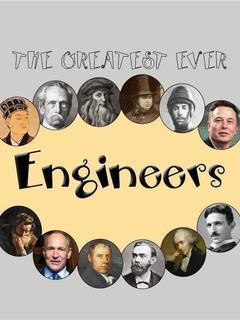 The Greatest Ever Engineers