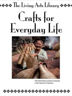 Crafts for Everyday Life