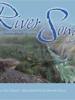 River Song: With the Banana Slug String Band